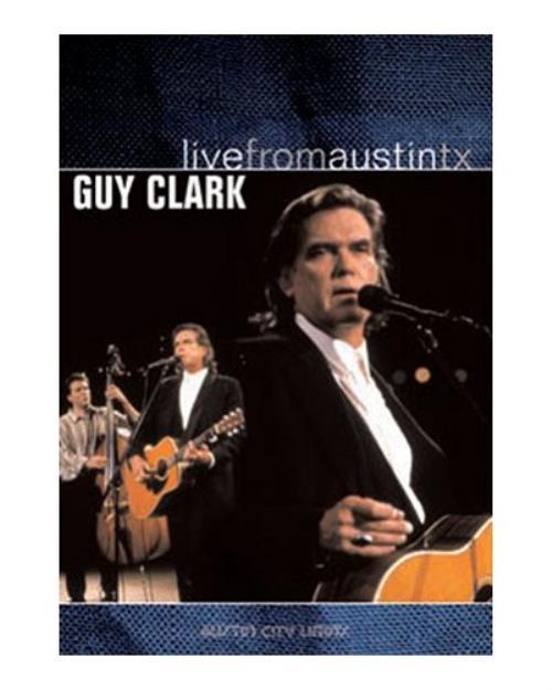 Guy Clark Live From Austin Tx Uk Dvd 394184