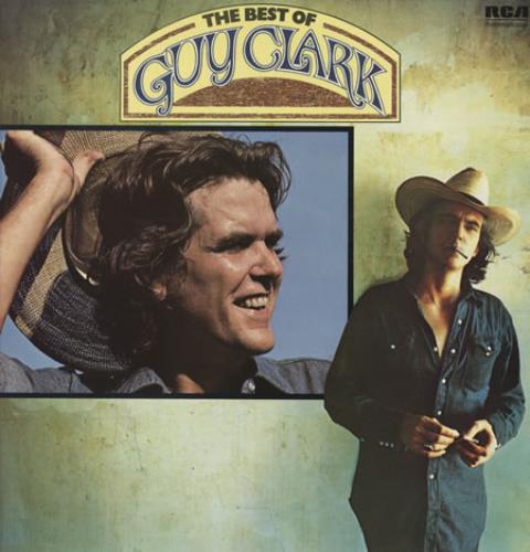 Guy Clark The Best Of Guy Clark Uk Vinyl Lp Album Lp Record 342531
