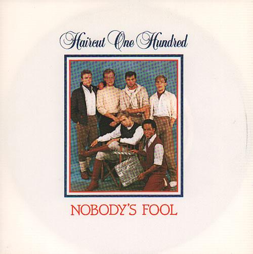 "Haircut 100 Nobody's Fool 7"" vinyl single (7 inch record) UK HAI07NO636867"