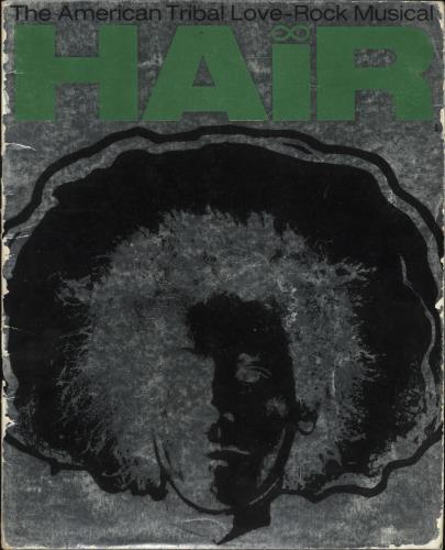 Hair (The Musical) Hair: The American Tribal Love-Rock Musical tour programme UK 6HATRHA731904