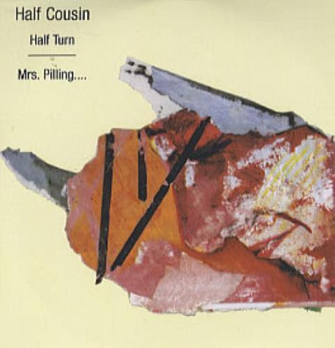 Half Cousin Half Turn CD-R acetate UK HCUCRHA317877