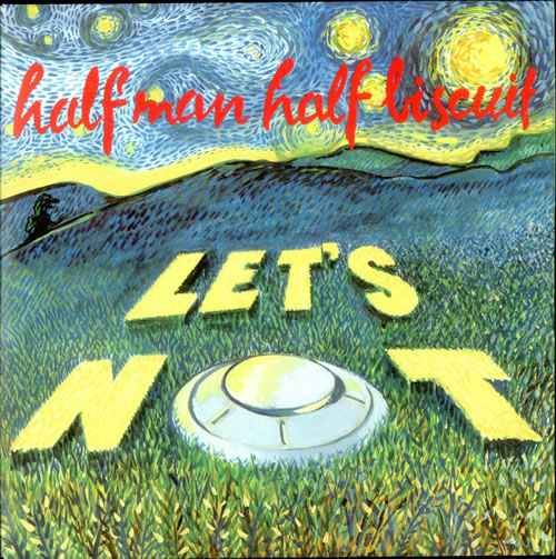 "Half Man Half Biscuit Let's Not 7"" vinyl single (7 inch record) UK HHB07LE505208"