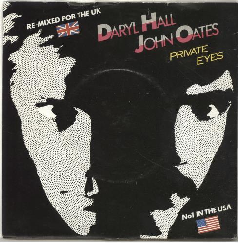 "Hall & Oates Private Eyes 7"" vinyl single (7 inch record) UK HNO07PR517806"