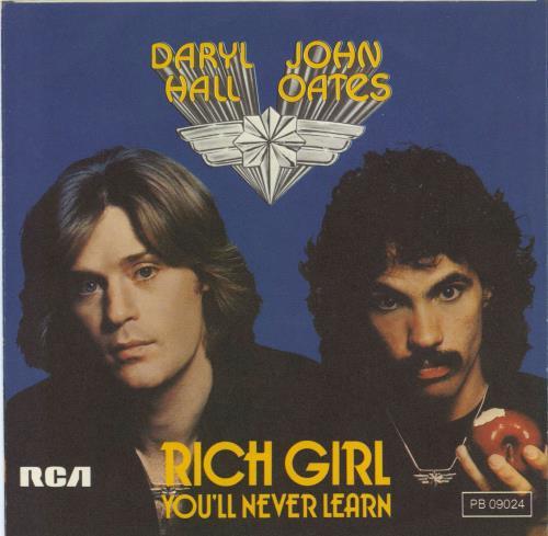 "Hall & Oates Rich Girl 7"" vinyl single (7 inch record) German HNO07RI770110"