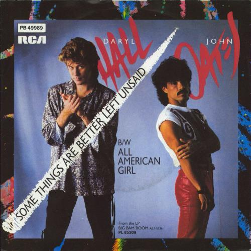 """Hall & Oates Some Things Are Better Left Unsaid 7"""" vinyl single (7 inch record) German HNO07SO770097"""