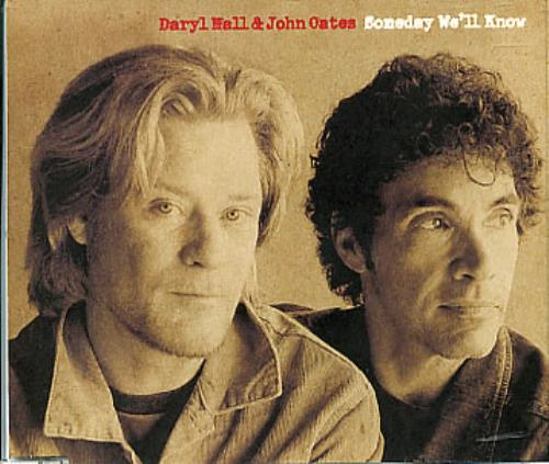 """Hall & Oates Someday We'll Know CD single (CD5 / 5"""") Japanese HNOC5SO251207"""