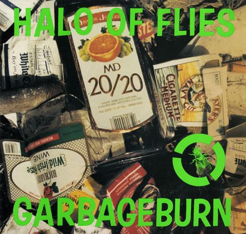 Halo Of Flies Garbageburn vinyl LP album (LP record) UK HAMLPGA557792