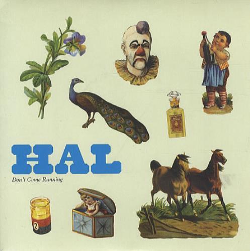 "Hal Don't Come Running 7"" vinyl single (7 inch record) UK HA607DO332758"