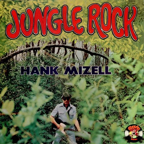 Hank Mizell Jungle Rock vinyl LP album (LP record) UK HM5LPJU494700