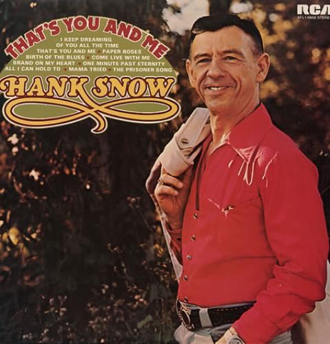 Hank Snow That's You And Me vinyl LP album (LP record) UK HNWLPTH328922