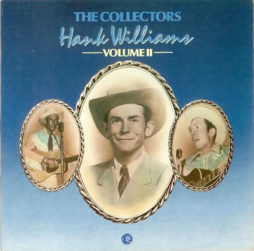 Hank Williams The Collector S Hank Williams Volume Ii