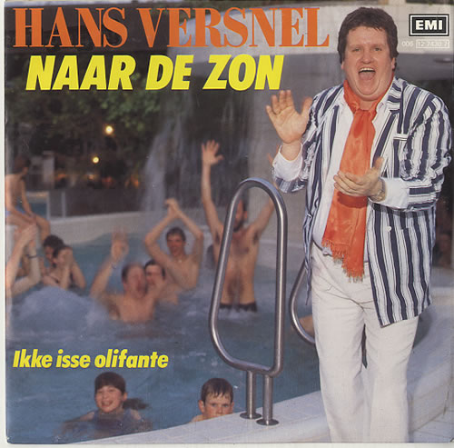 "Hans Versnel Naar De Zon 7"" vinyl single (7 inch record) Dutch H1O07NA628843"