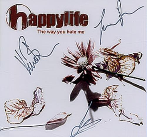 """Happylife The Way You Hate Me - Fully Autographed CD single (CD5 / 5"""") UK HAEC5TH333545"""