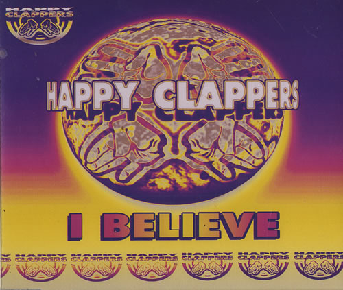 "Happy Clappers I Believe CD single (CD5 / 5"") UK H-CC5IB164690"