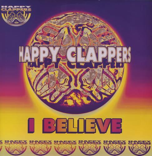 "Happy Clappers I Believe 12"" vinyl single (12 inch record / Maxi-single) UK H-C12IB372411"
