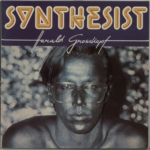 Harald Grosskopf Synthesist vinyl LP album (LP record) German I3RLPSY666483