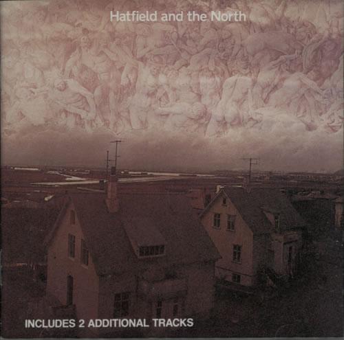 Hatfield And The North Hatfield And The North CD album (CDLP) UK HTFCDHA609015