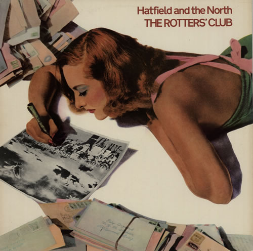 Hatfield And The North The Rotters' Club vinyl LP album (LP record) UK HTFLPTH578454
