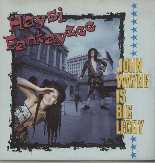 "Haysi Fantayzee John Wayne Is Big Leggy - Solid + P/S 7"" vinyl single (7 inch record) UK HSI07JO636748"