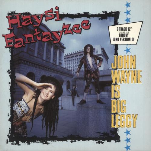 "Haysi Fantayzee John Wayne Is Big Leggy 12"" vinyl single (12 inch record / Maxi-single) UK HSI12JO45387"