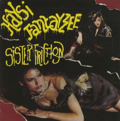 "Haysi Fantayzee Sister Friction 7"" vinyl single (7 inch record) UK HSI07SI183232"