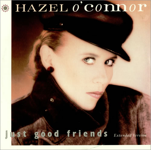 "Hazel O'Connor Just Good Friends 12"" vinyl single (12 inch record / Maxi-single) UK OCN12JU45921"
