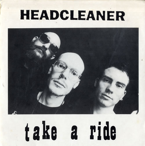 """Headcleaner Take A Ride 7"""" vinyl single (7 inch record) US HCL07TA559738"""