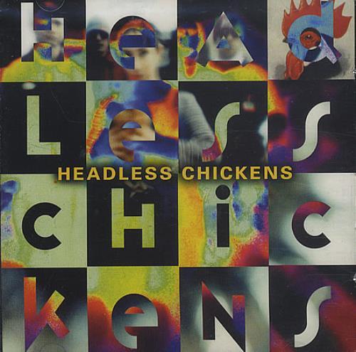Headless Chickens Headless Chickens CD album (CDLP) UK HLCCDHE396950