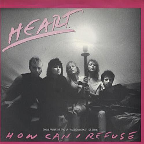 """Heart How Can I Refuse 7"""" vinyl single (7 inch record) US HEA07HO169977"""