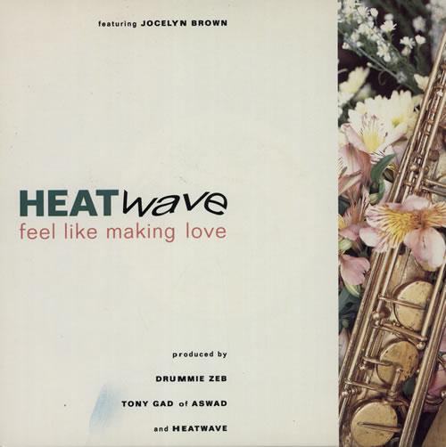 "Heatwave Feel Like Making Love 7"" vinyl single (7 inch record) UK HAQ07FE582825"