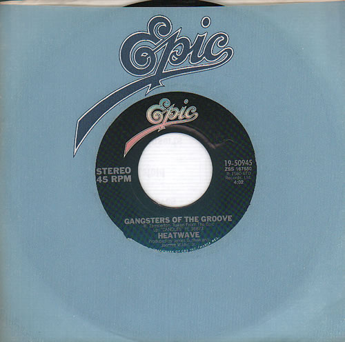 "Heatwave Gangsters Of The Groove 7"" vinyl single (7 inch record) US HAQ07GA635084"