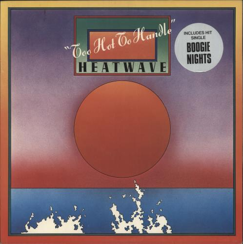 Heatwave Too Hot To Handle - Stickered Sleeve vinyl LP album (LP record) UK HAQLPTO730717