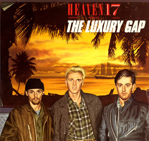 Heaven 17 The Luxury Gap vinyl LP album (LP record) German H17LPTH556800