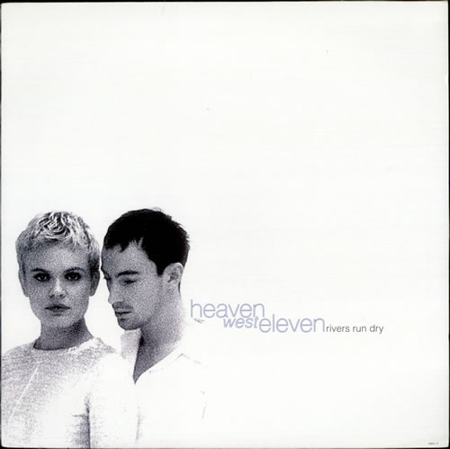 "Heaven West Eleven Rivers Run Dry 12"" vinyl single (12 inch record / Maxi-single) UK HJC12RI523644"
