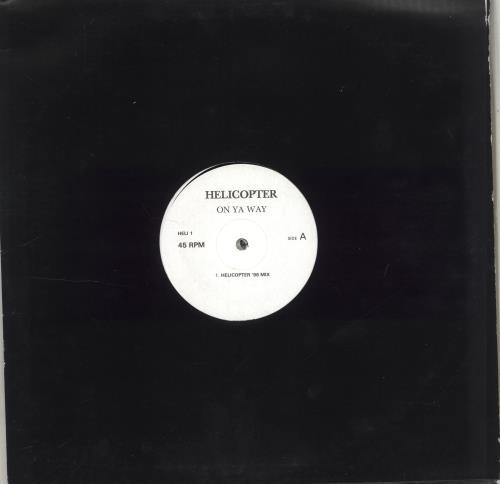 "Helicopter On Ya Way 12"" vinyl single (12 inch record / Maxi-single) UK QM-12ON706258"