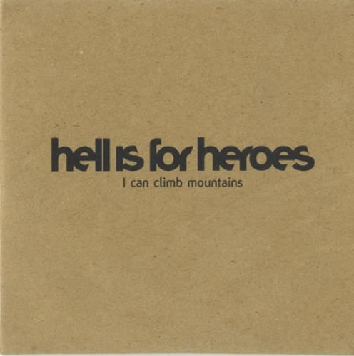 """Hell Is For Heroes I Can Climb Mountains CD single (CD5 / 5"""") European H/HC5IC243099"""