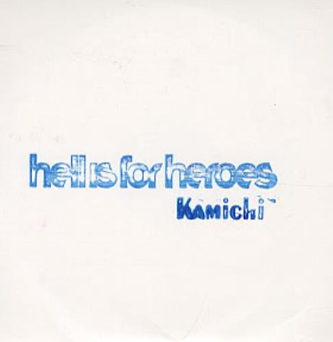 Hell Is For Heroes Kamichi CD-R acetate UK H/HCRKA308224