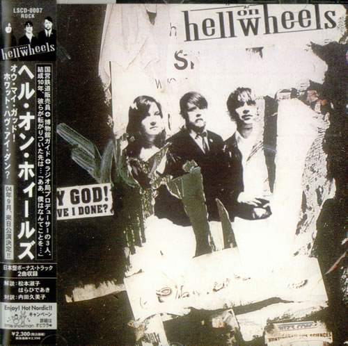 Hell On Wheels Oh My God! What Have I Done? CD album (CDLP) Japanese HKMCDOH537762