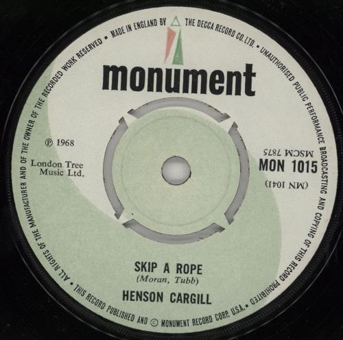 "Henson Cargill Skip A Rope 7"" vinyl single (7 inch record) UK HNG07SK753437"