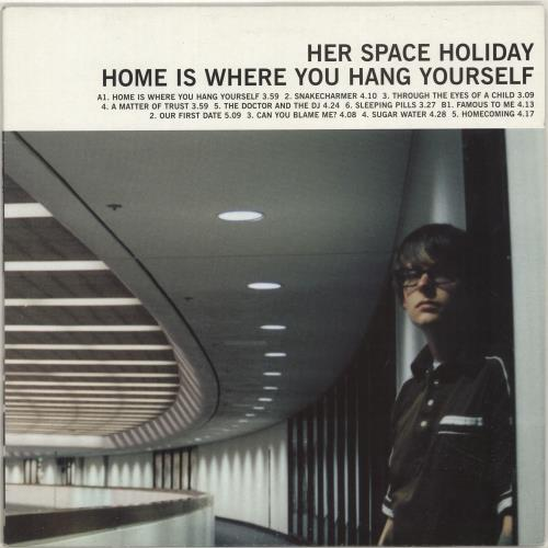 Her Space Holiday Home Is Where You Hang Yourself vinyl LP album (LP record) UK HSPLPHO692949