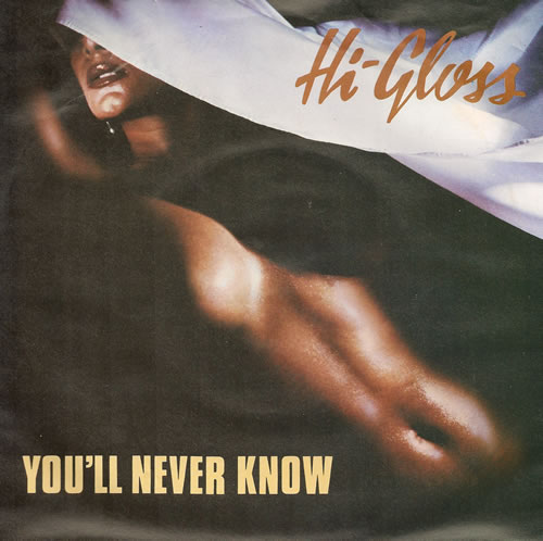 """Hi-Gloss You'll Never Know + Picture Sleeve 7"""" vinyl single (7 inch record) UK HI207YO517801"""