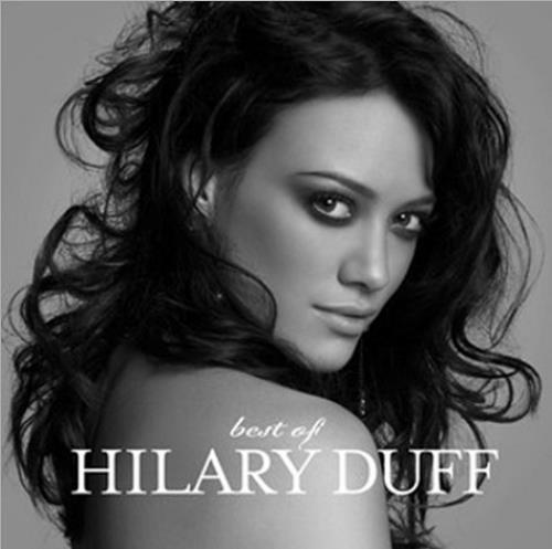 Hilary Duff Best Of CD album (CDLP) UK HA-CDBE459456