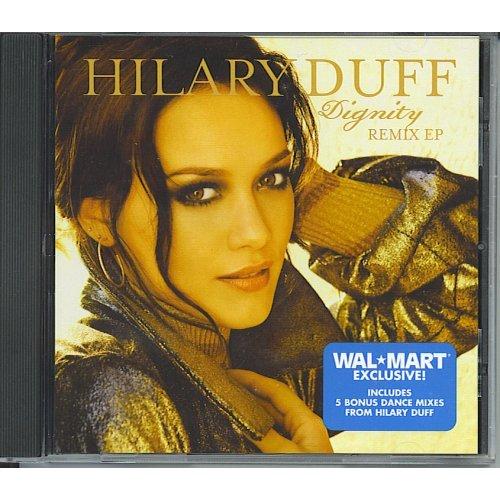"""Hilary Duff Dignity Remix EP CD single (CD5 / 5"""") US HA-C5DI516709"""