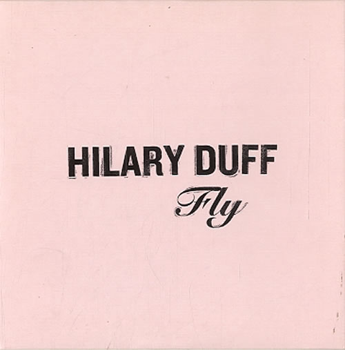"""Hilary Duff Fly CD single (CD5 / 5"""") UK HA-C5FL633028"""