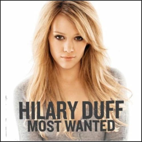 Hilary Duff Most Wanted CD album (CDLP) Australian HA-CDMO481047