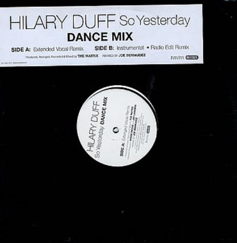 "Hilary Duff So Yesterday Dance Mix 12"" vinyl single (12 inch record / Maxi-single) US HA-12SO297074"