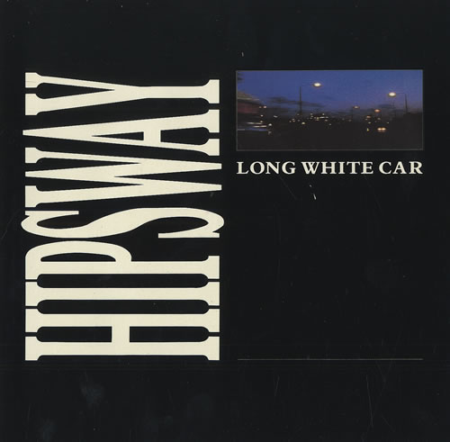 "Hipsway Long White Car 7"" vinyl single (7 inch record) UK HIP07LO492077"