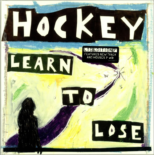 "Hockey Learn To Lose - Sealed 7"" vinyl single (7 inch record) UK KE607LE470510"