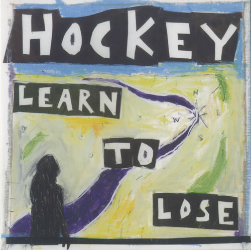 "Hockey Learn To Lose 7"" vinyl single (7 inch record) US KE607LE489309"