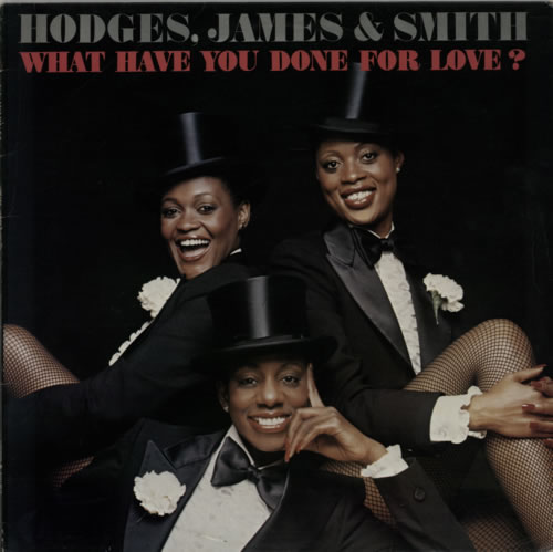 Hodges, James & Smith What Have You Done For Love ? vinyl LP album (LP record) UK HQDLPWH608306